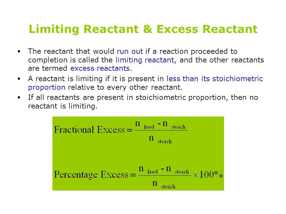 Limiting Reactant & Excess Reactant