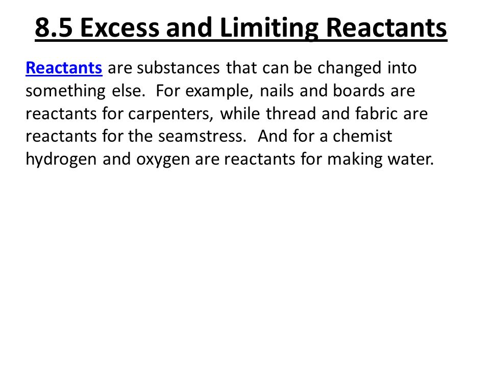 8.5 Excess and Limiting Reactants