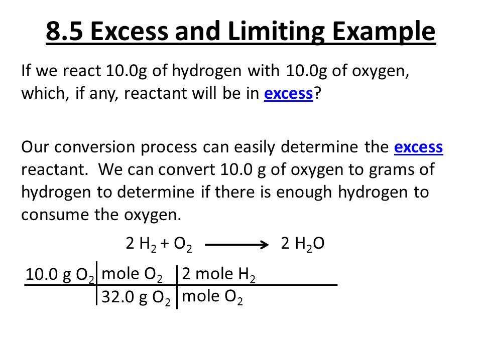 8.5 Excess and Limiting Example