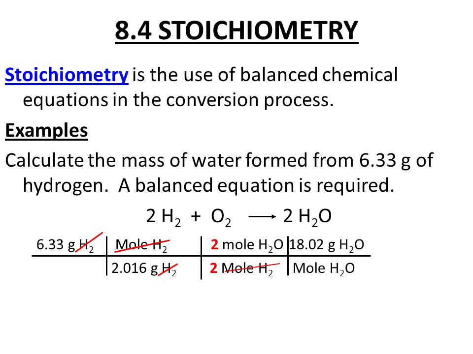 8.4 STOICHIOMETRY Stoichiometry is the use of balanced chemical equations in the conversion process.