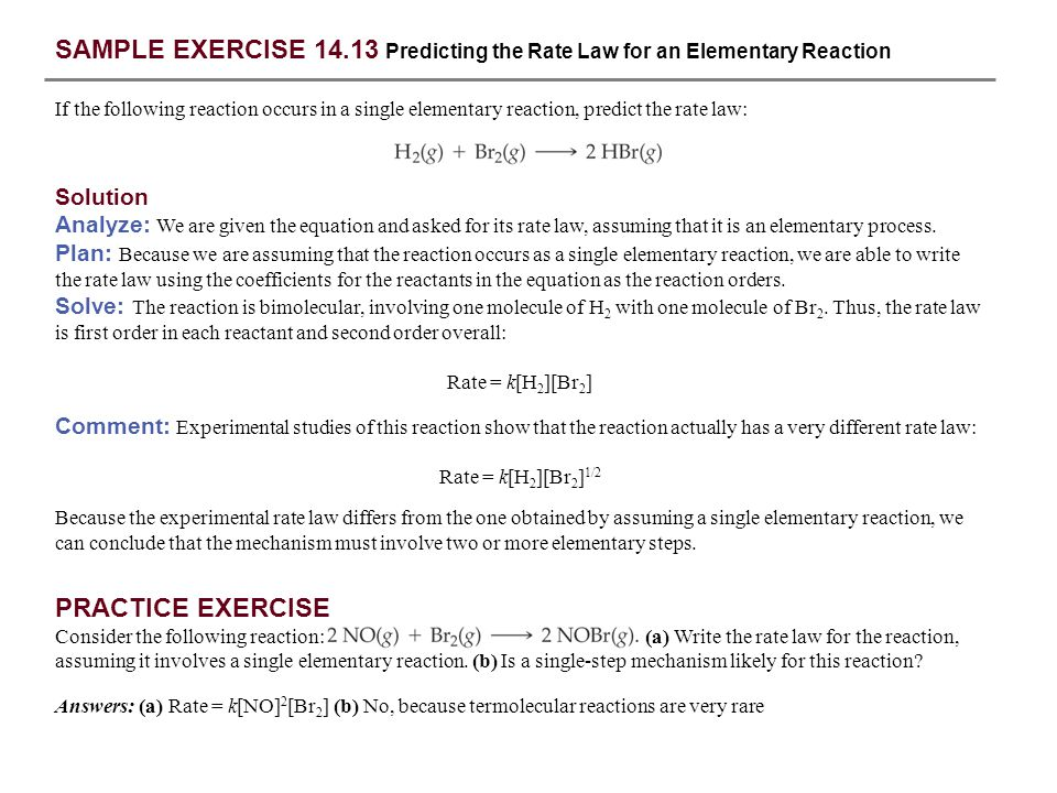 SAMPLE EXERCISE 14.13 Predicting the Rate Law for an Elementary Reaction