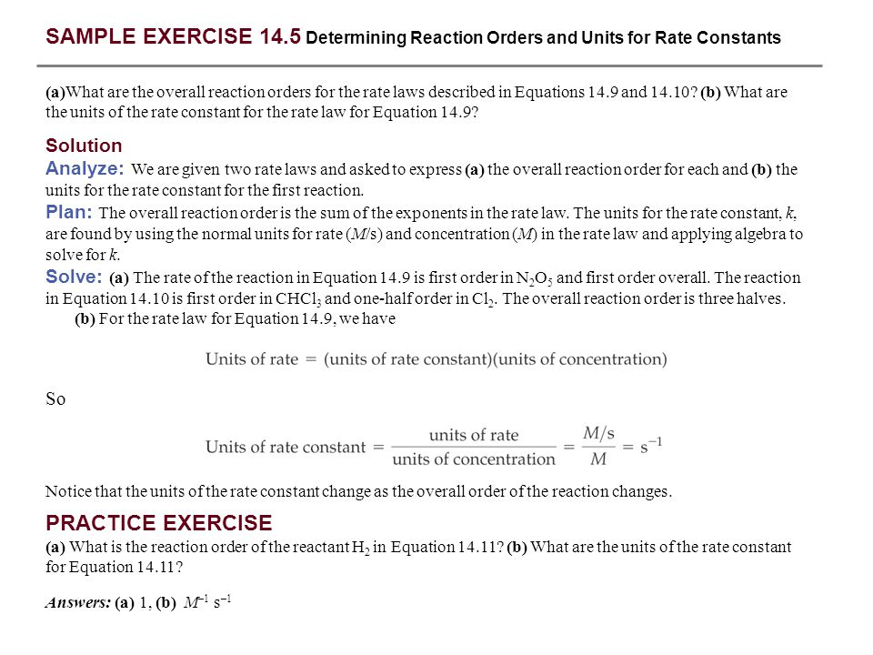 SAMPLE EXERCISE 14.5 Determining Reaction Orders and Units for Rate Constants