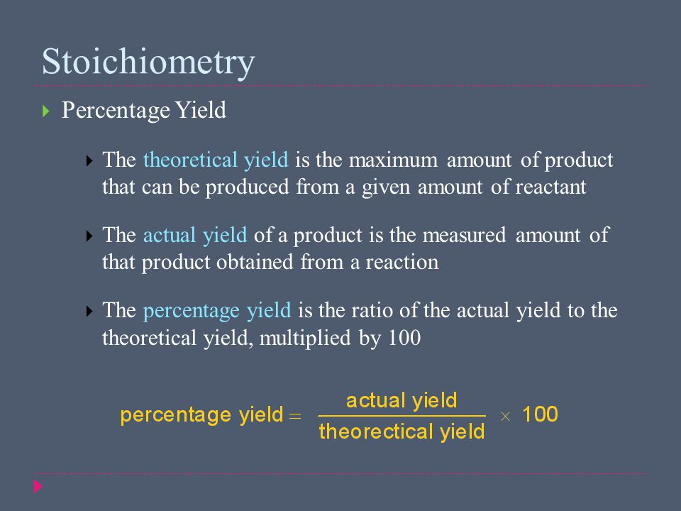 Stoichiometry Percentage Yield