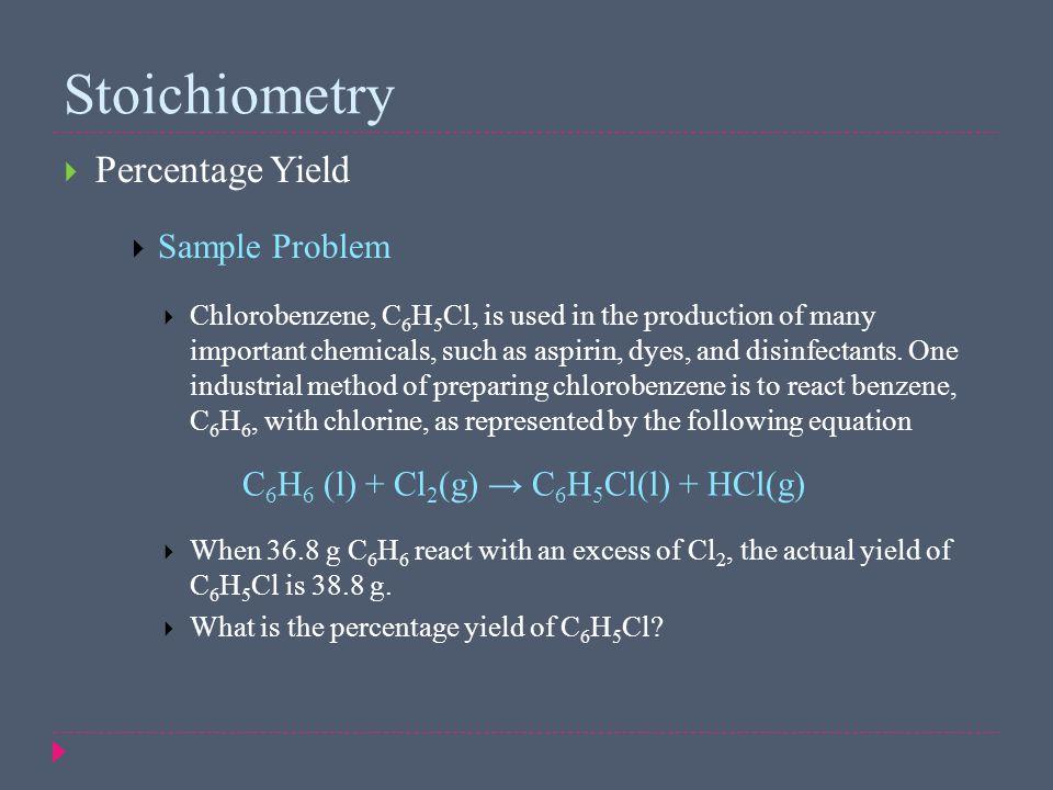Stoichiometry Percentage Yield Sample Problem