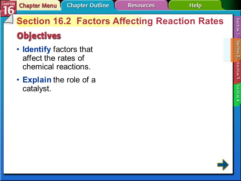 Section 16.2 Factors Affecting Reaction Rates
