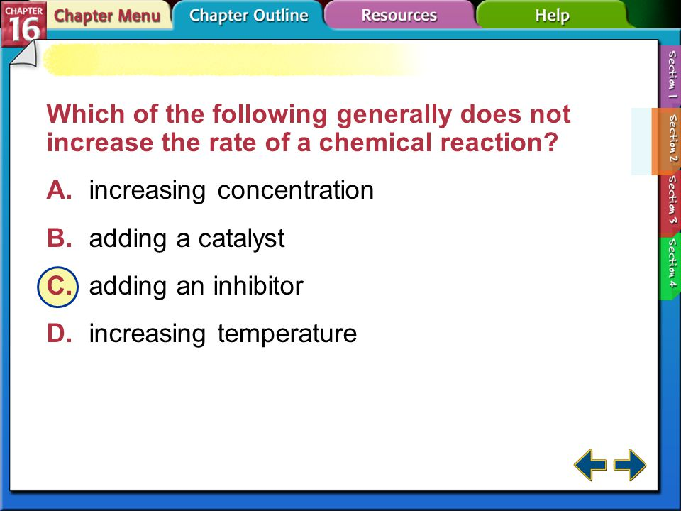 Which of the following generally does not increase the rate of a chemical reaction