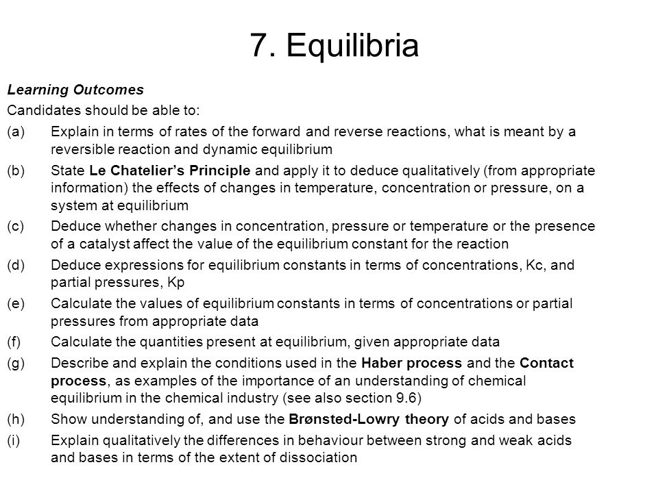 7. Equilibria Learning Outcomes Candidates should be able to: