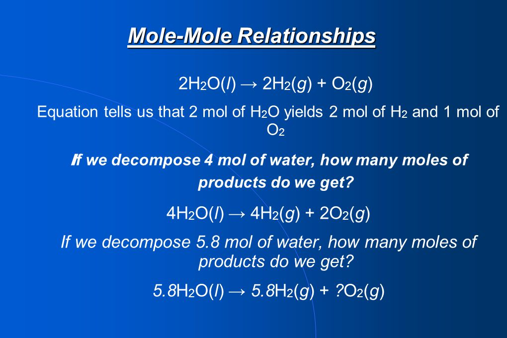 Mole-Mole Relationships