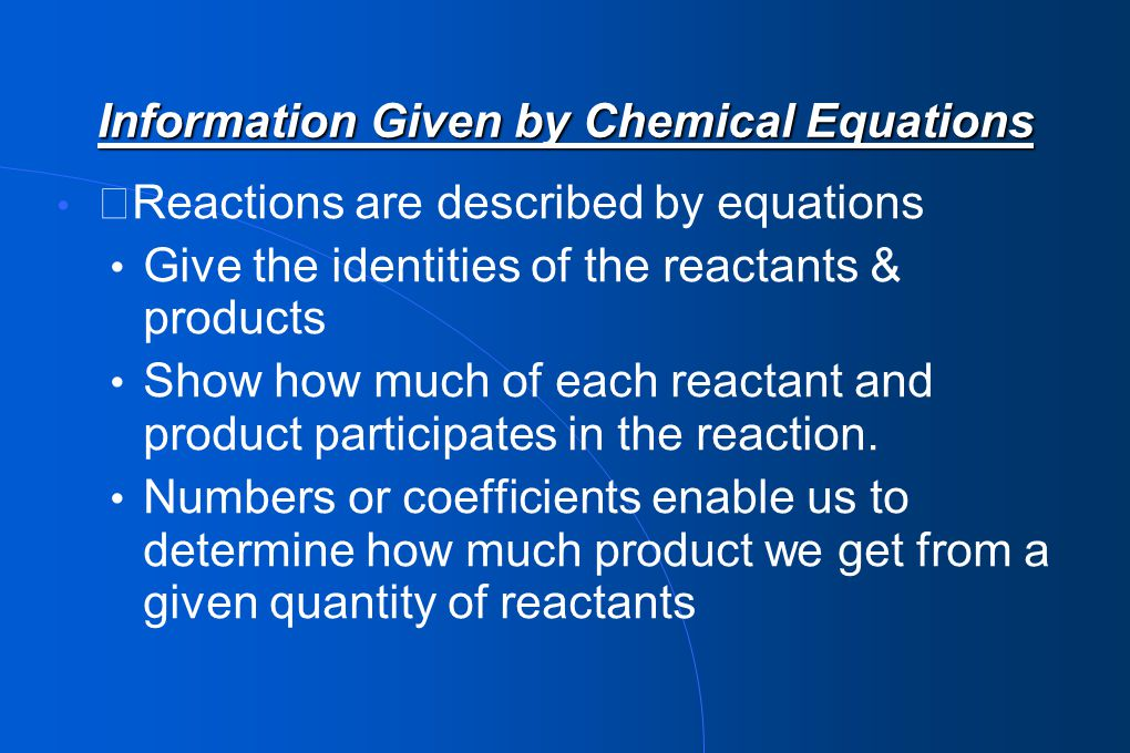 Information Given by Chemical Equations