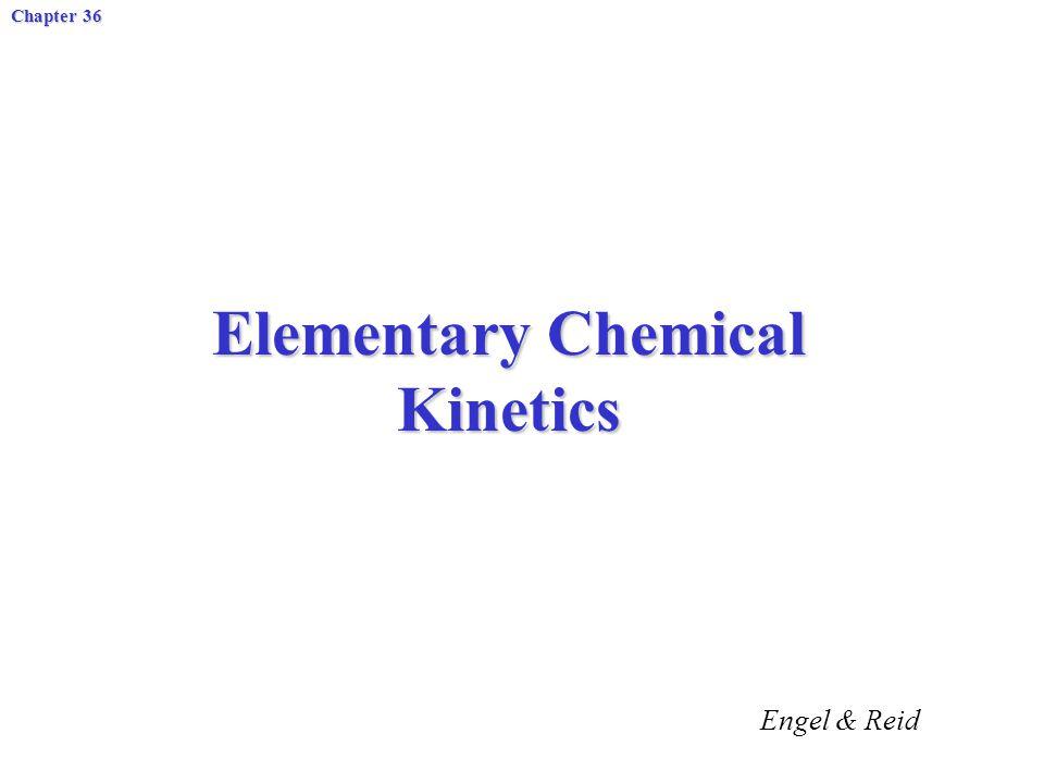 Elementary Chemical Kinetics
