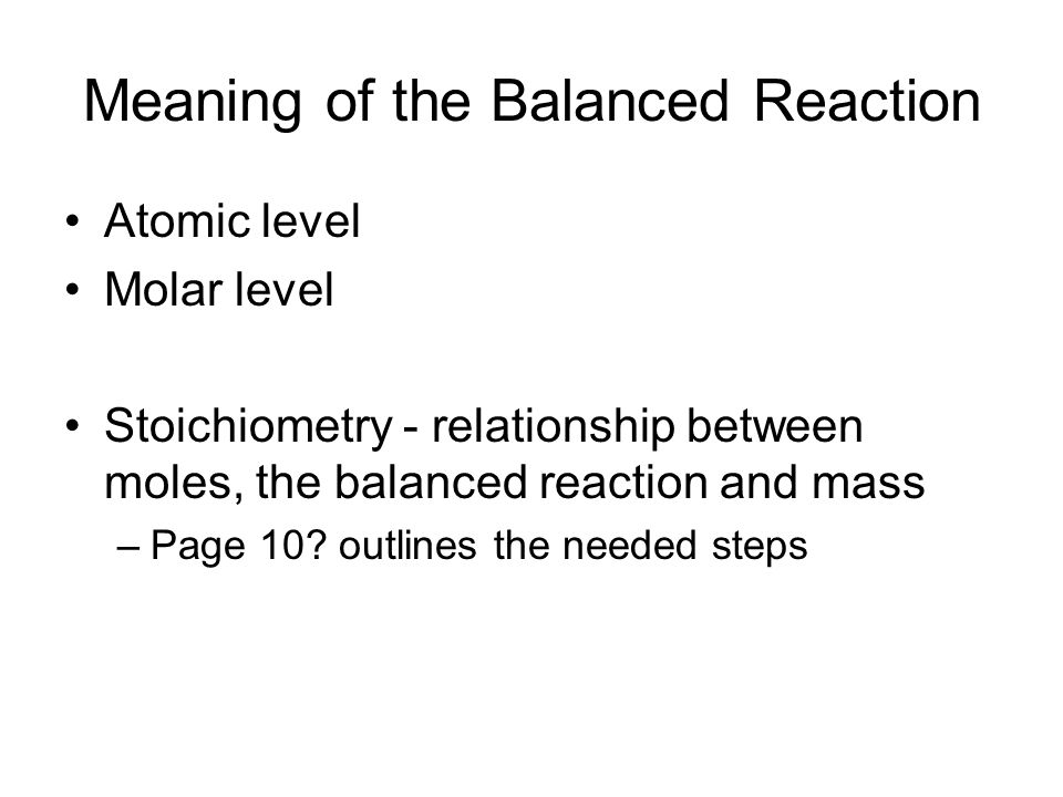 Meaning of the Balanced Reaction