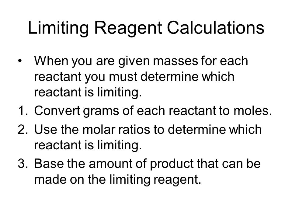 Limiting Reagent Calculations