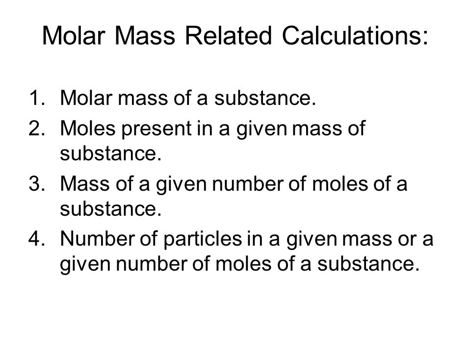Molar Mass Related Calculations: