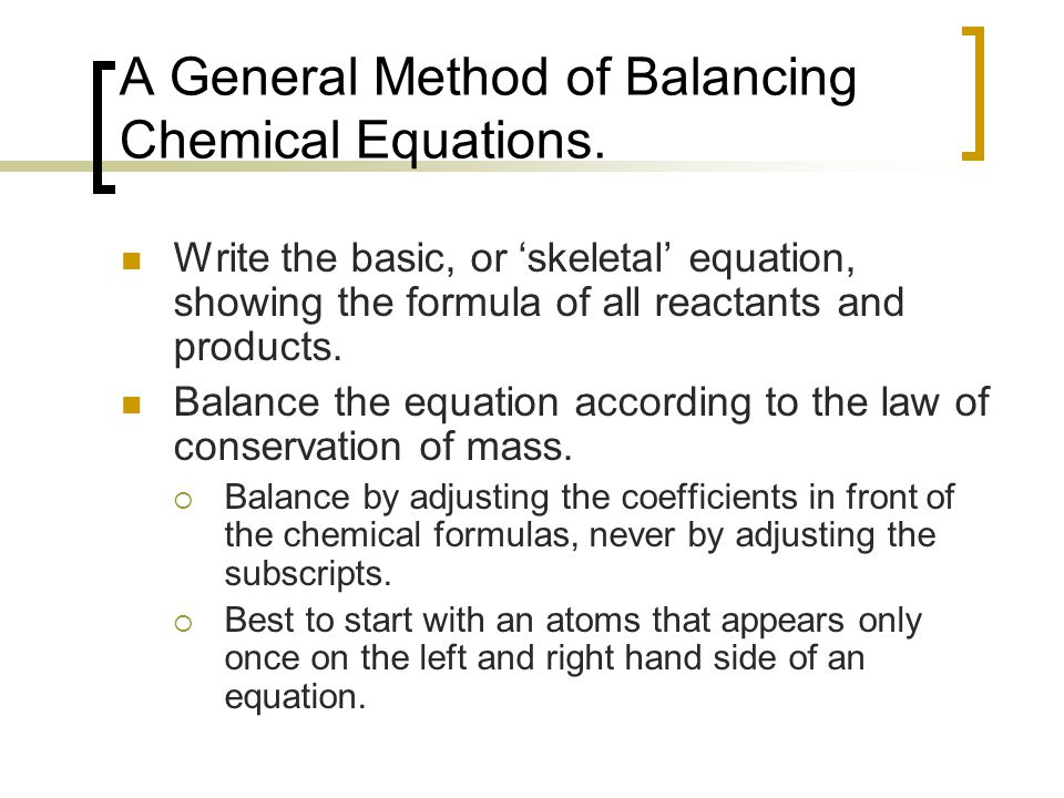 A General Method of Balancing Chemical Equations.