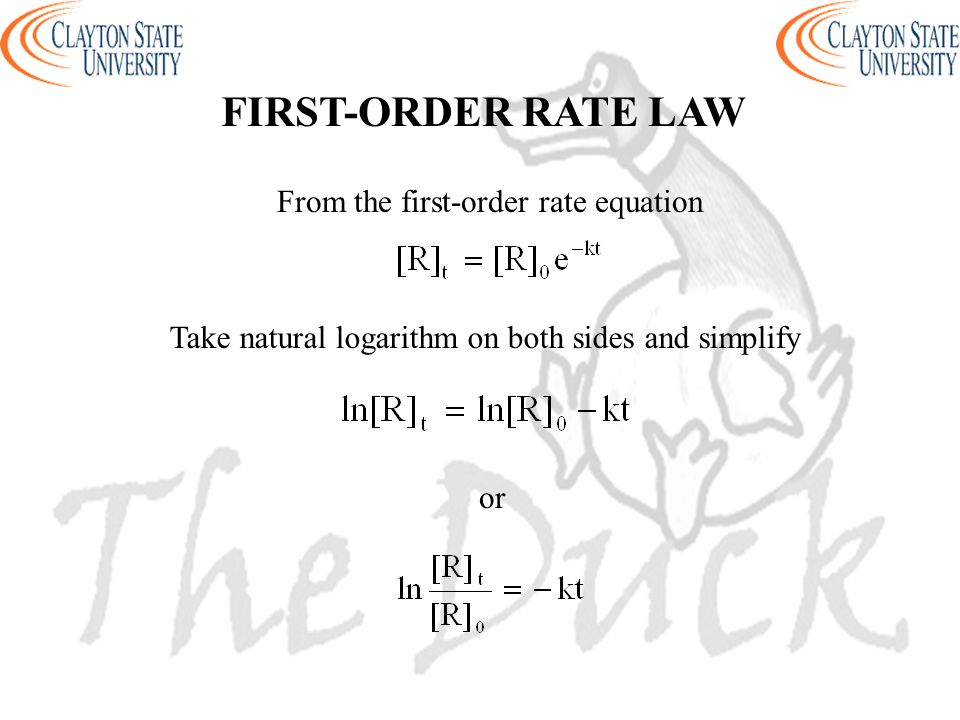 FIRST-ORDER RATE LAW From the first-order rate equation