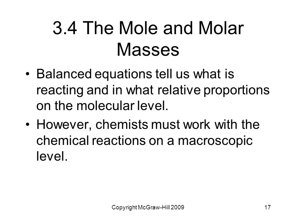 3.4 The Mole and Molar Masses