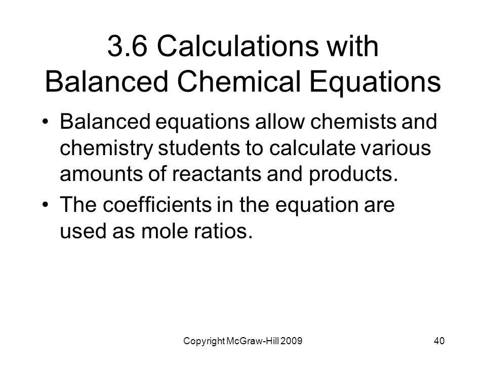 3.6 Calculations with Balanced Chemical Equations