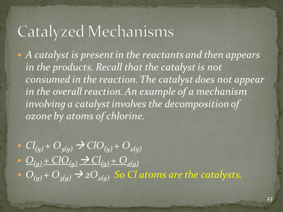Catalyzed Mechanisms