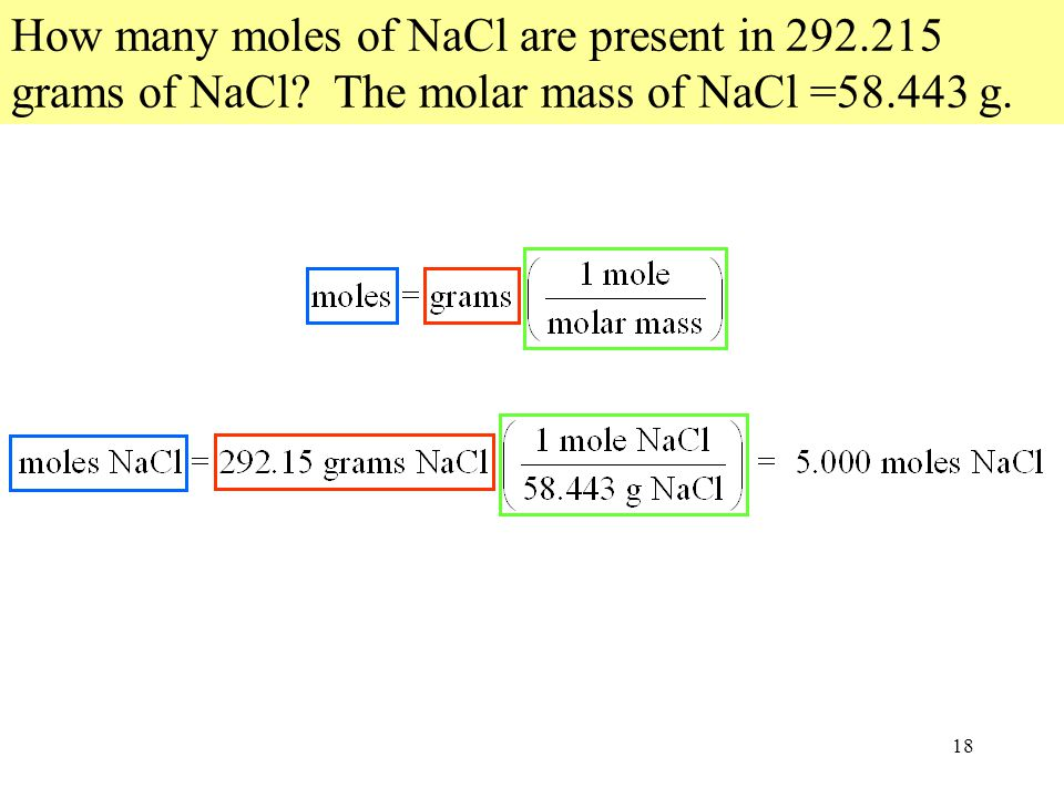 How many moles of NaCl are present in 292. 215 grams of NaCl