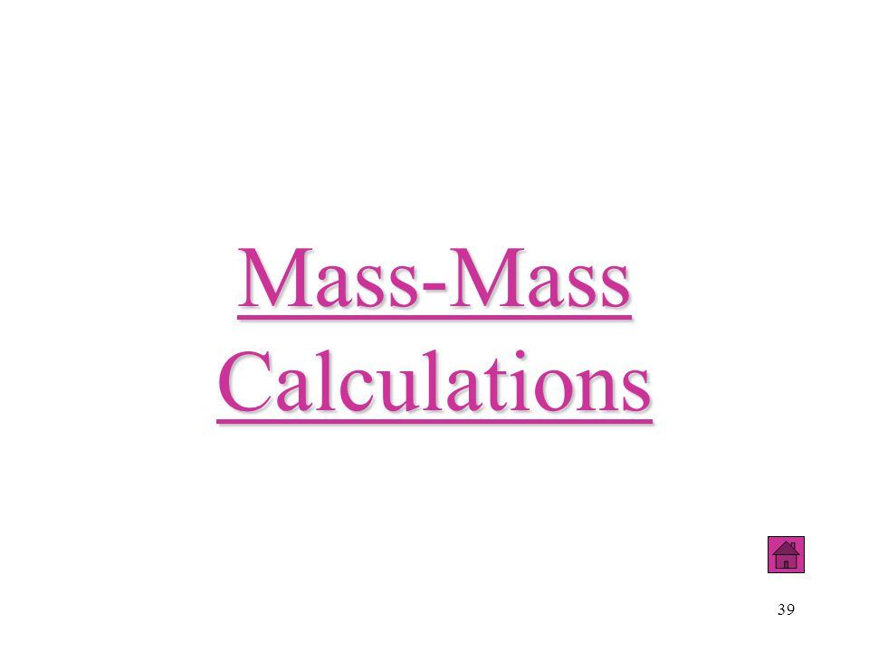 Mass-Mass Calculations