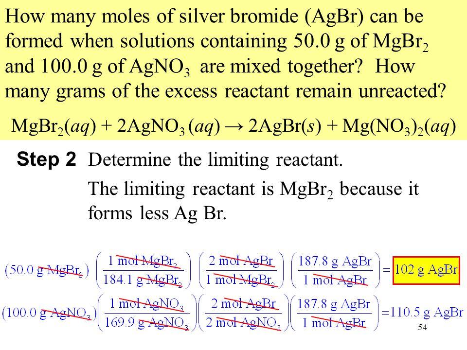 MgBr2(aq) + 2AgNO3 (aq) → 2AgBr(s) + Mg(NO3)2(aq)