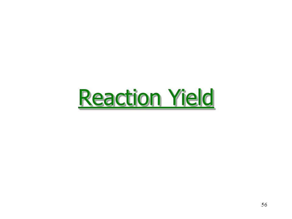 Reaction Yield