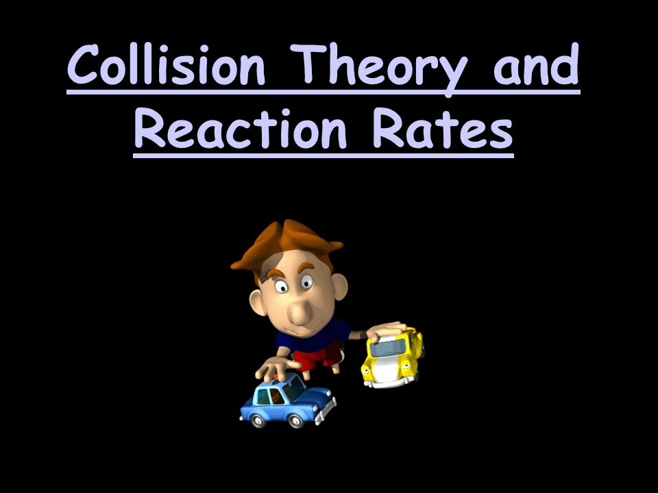 rate and collision theory Collision theory is a model for explaining chemical reactions and reaction rates using the interactions of particles within the reactants there are three important parts to collision theory , that reacting substances must collide, that they must collide with enough energy and that they must collide with the correct orientation.