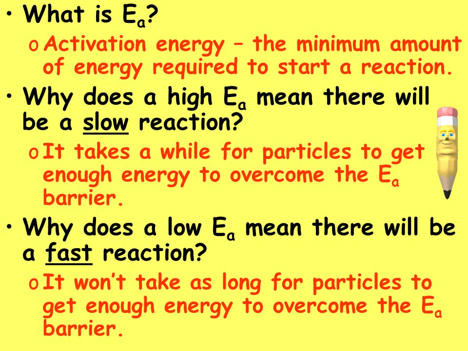 Why does a high Ea mean there will be a slow reaction