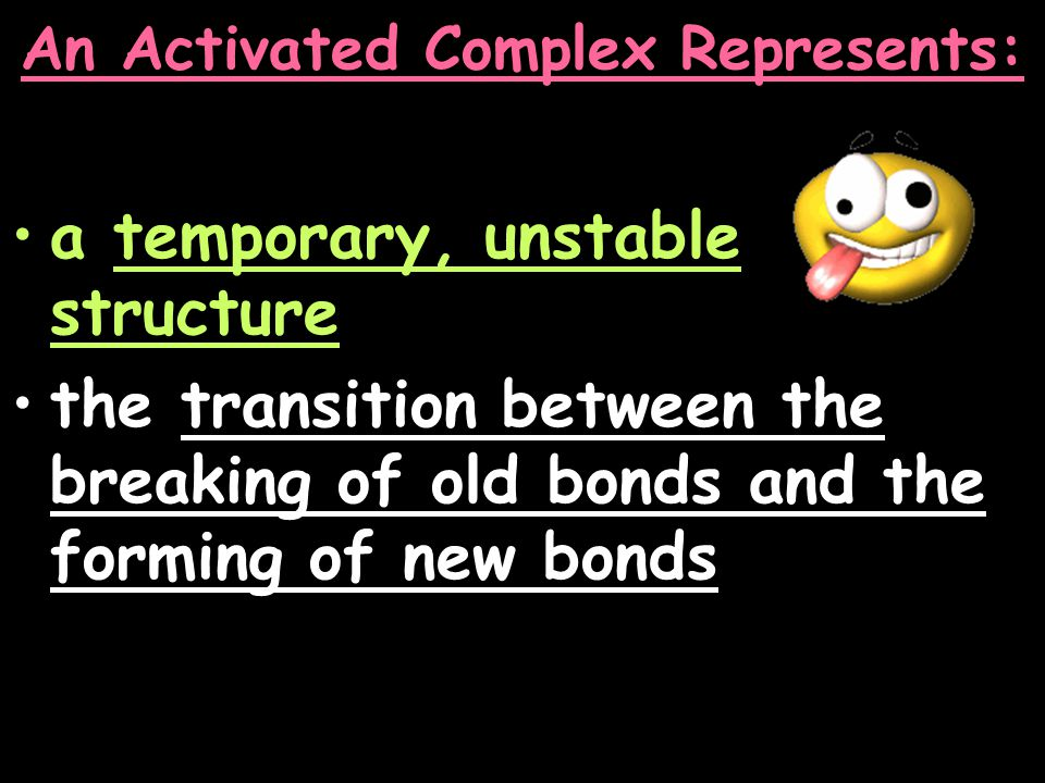 An Activated Complex Represents: