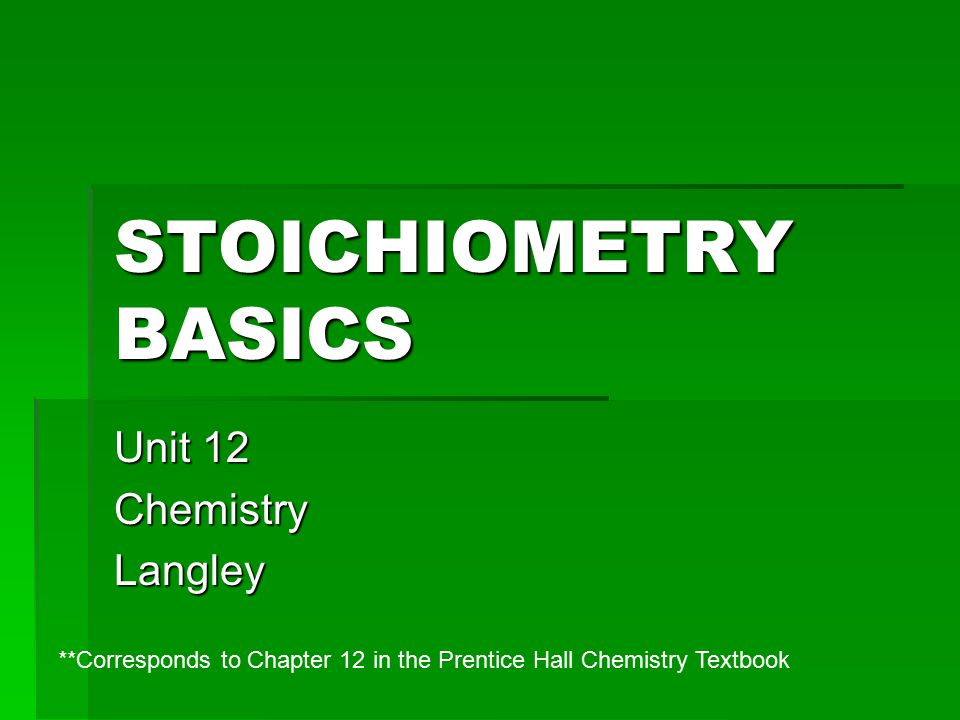 Unit 12 Chemistry Langley