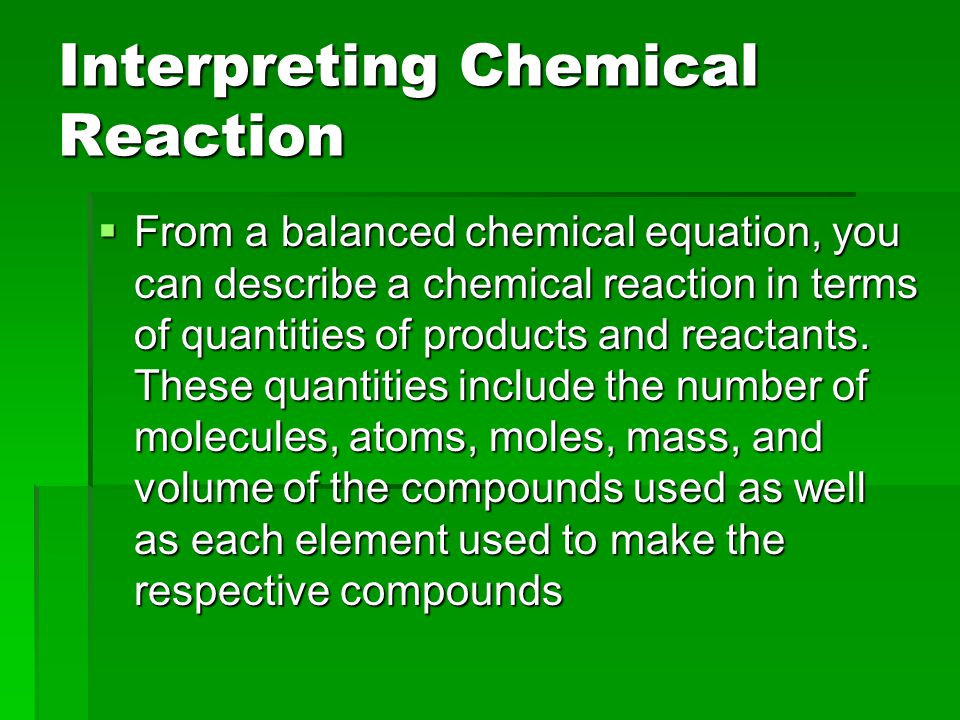 Interpreting Chemical Reaction