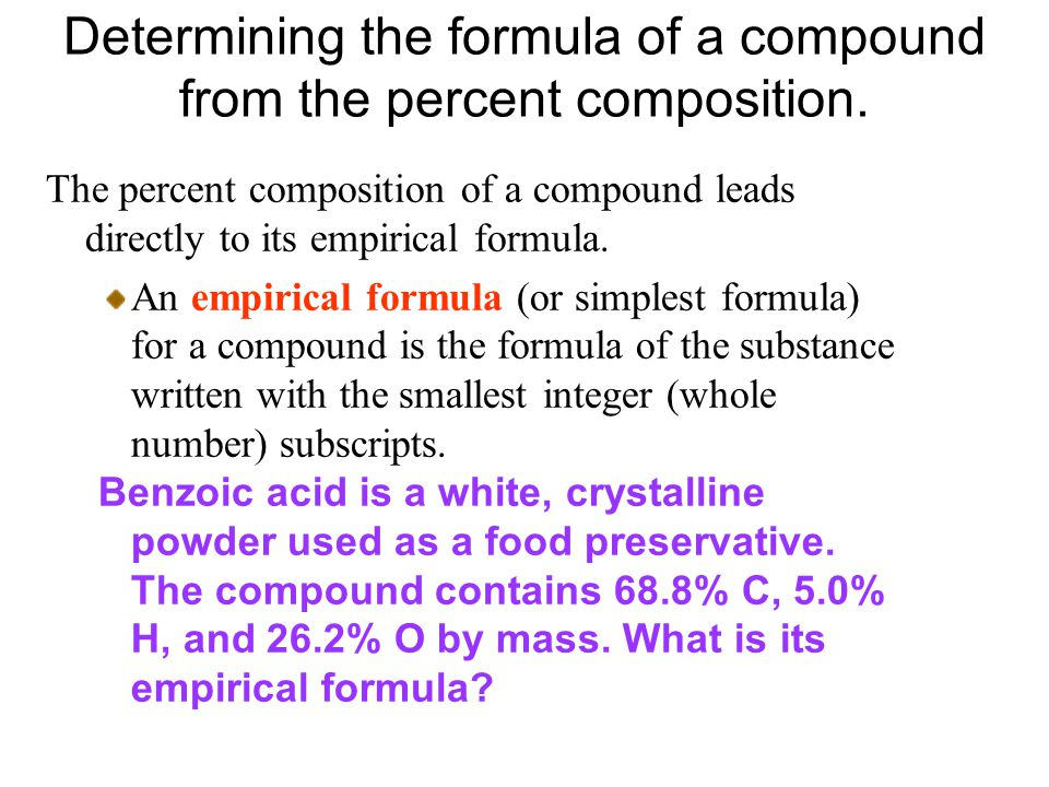Determining the formula of a compound from the percent composition.