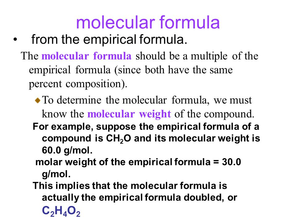 molecular formula from the empirical formula.