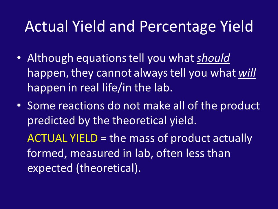 Actual Yield and Percentage Yield