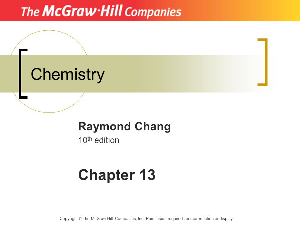 Raymond Chang 10th Edition Chapter 13