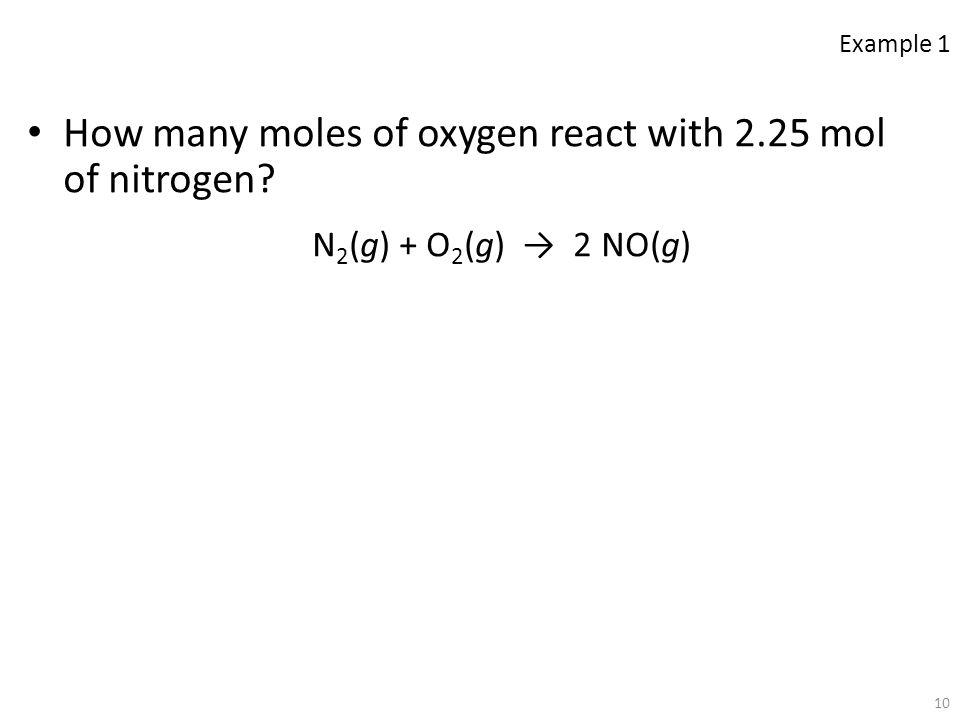 How many moles of oxygen react with 2.25 mol of nitrogen