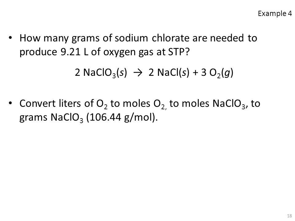 2 NaClO3(s) → 2 NaCl(s) + 3 O2(g)