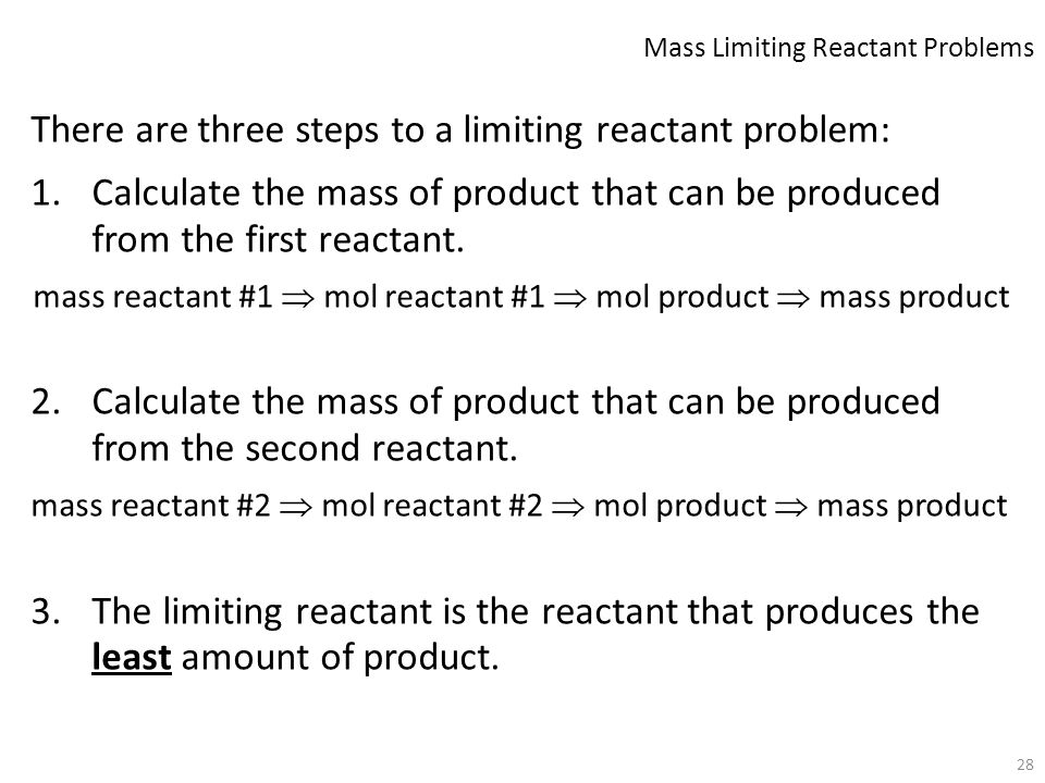 Mass Limiting Reactant Problems