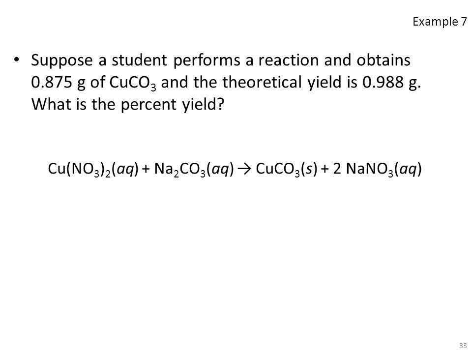 Cu(NO3)2(aq) + Na2CO3(aq) → CuCO3(s) + 2 NaNO3(aq)