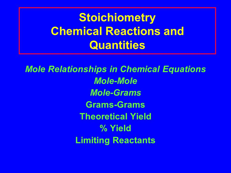 Stoichiometry Chemical Reactions and Quantities