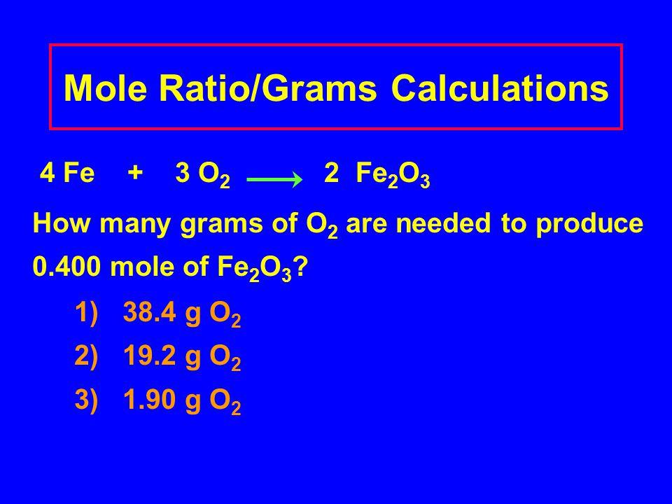 Mole Ratio/Grams Calculations