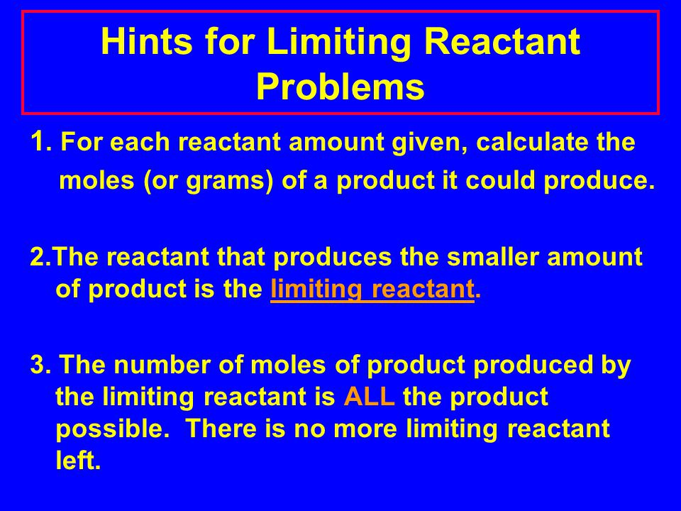 Hints for Limiting Reactant Problems
