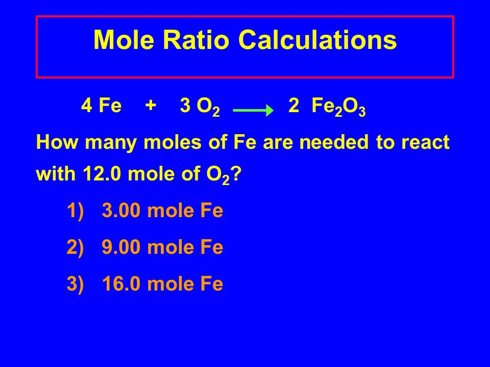 Mole Ratio Calculations