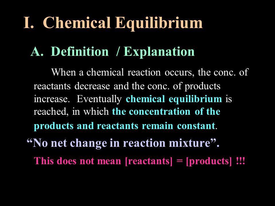 I. Chemical Equilibrium