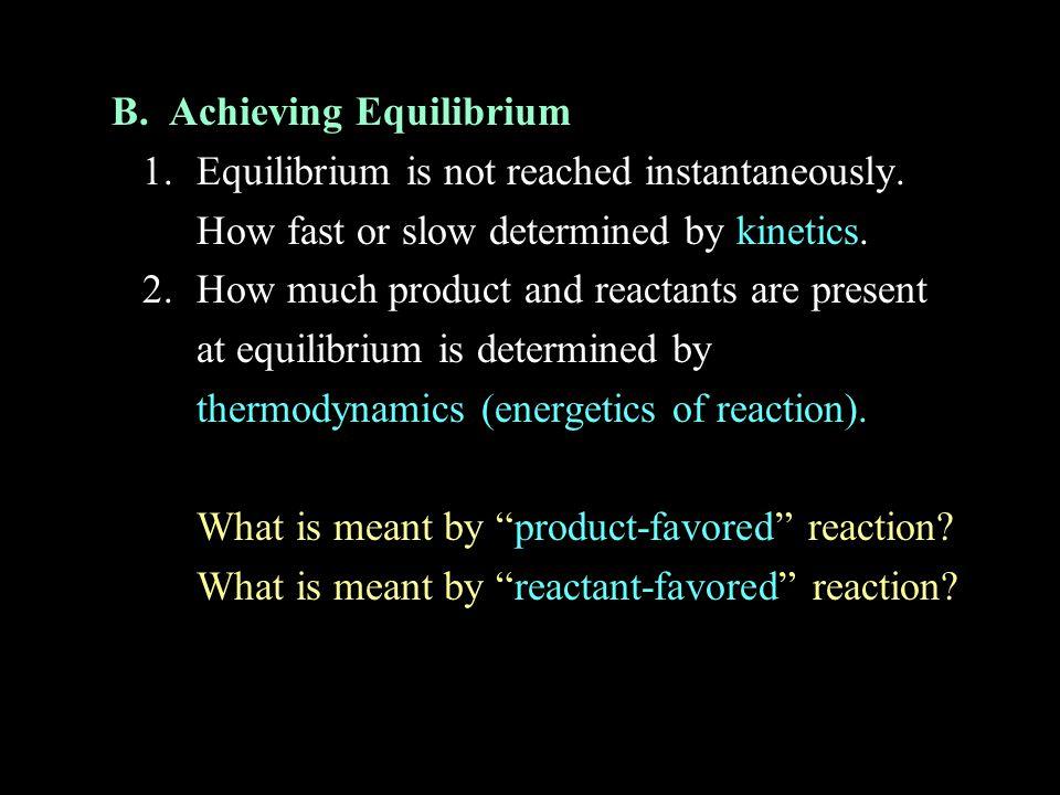 B. Achieving Equilibrium
