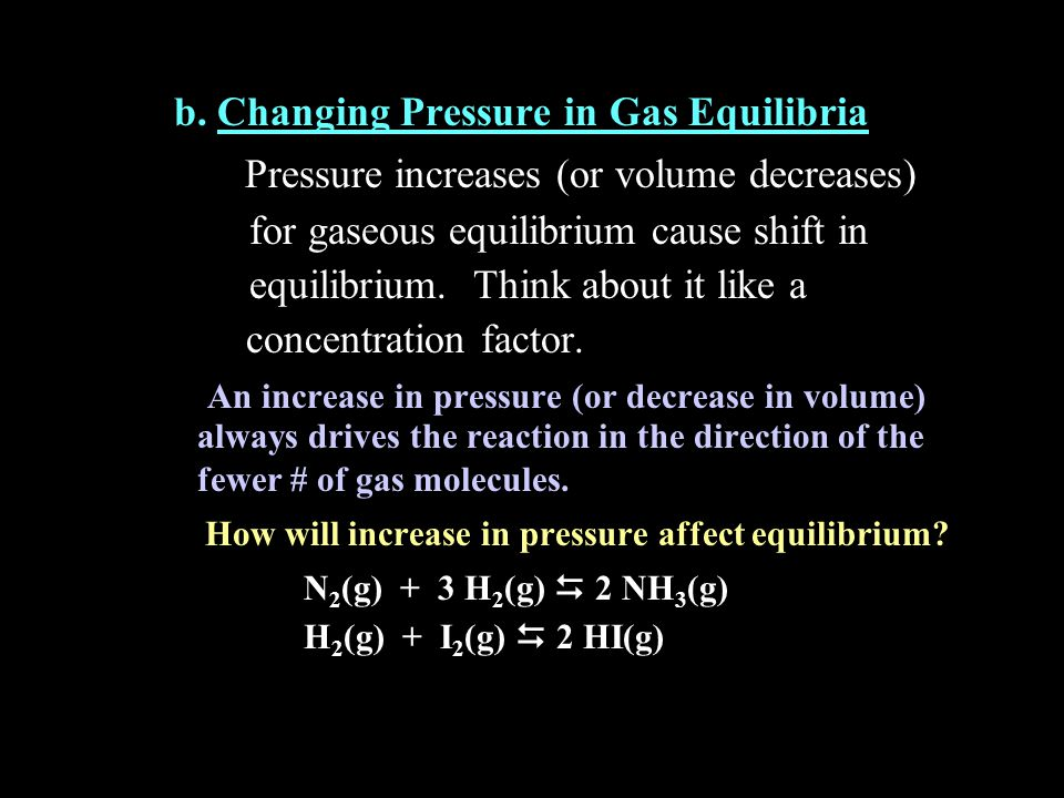 b. Changing Pressure in Gas Equilibria