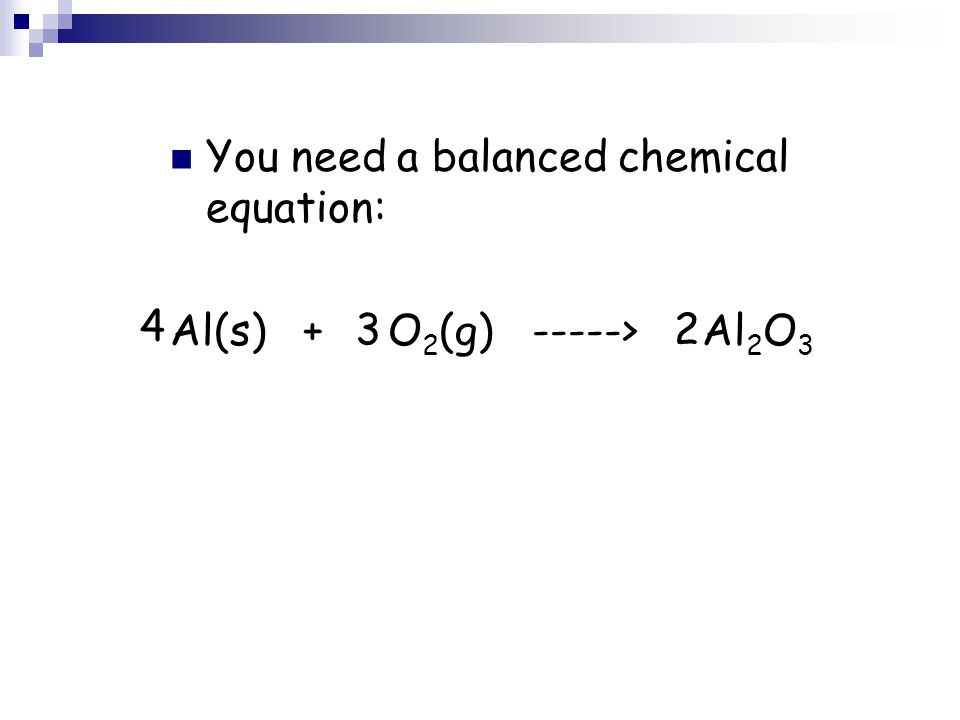 You need a balanced chemical equation: