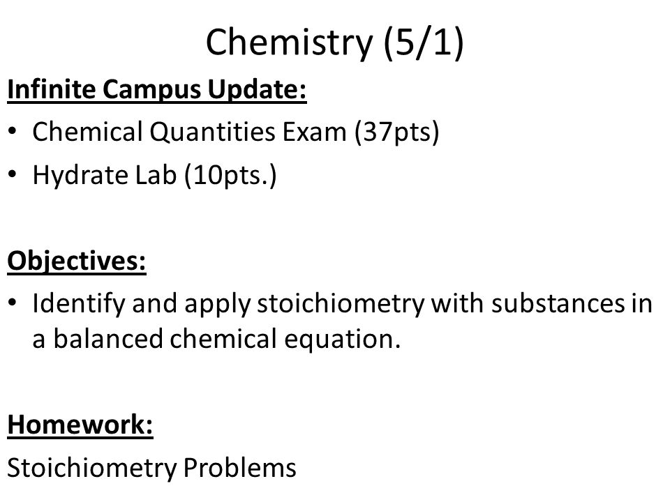 Chemistry (5/1) Infinite Campus Update:
