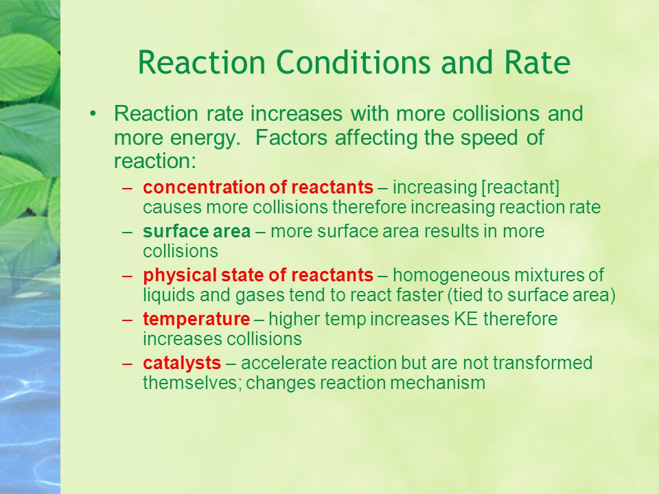 Reaction Conditions and Rate