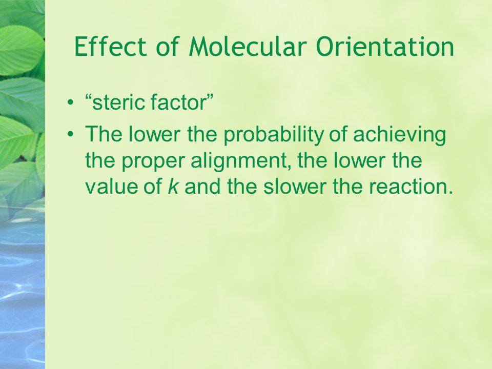Effect of Molecular Orientation